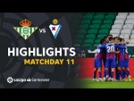 Highlights Real Betis vs SD Eibar (0-2)