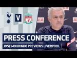 PRESS CONFERENCE | JOSE MOURINHO PREVIEWS LIVERPOOL