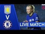 Aston Villa v Chelsea | Women's Super League | Live Match