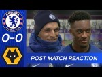 Thomas Tuchel & Hudson-Odoi React To Deadlock At The Bridge | Chelsea 0-0 Wolves | Premier League