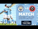 MATCH RECAP | 12 WINS FROM 12 | CITY 1-0 SHEFF UTD