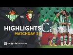 Highlights Real Betis vs CA Osasuna (1-0)