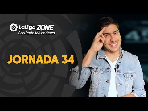 LaLiga Zone con Rodolfo Landeros: Jornada 34
