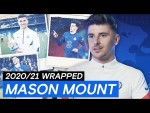 """""""I Grew As a Person And Stepped Up In Big Moments""""   Mason Mount: 20/21 Wrapped"""
