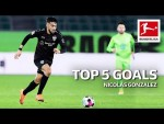 Nicolás González - Top 5 Goals