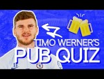 Timo Werner Takes On The Chelsea Pub Quiz