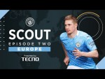 SCOUT Episode 2 of 4 | Recruiting the top players from Europe