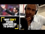 """""""WHY CAN'T LAMPARD GO TO SPURS?!"""" Trevor Sinclair thinks Frank Lampard is the perfect man for Spurs"""