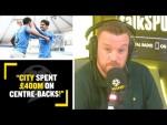 """CITY SPENT £400M ON CENTRE-BACKS!"" Jamie O'Hara thinks spending £160M on Kane may be a good idea!"