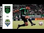 HIGHLIGHTS: Austin FC vs. Seattle Sounders FC   July 22, 2021