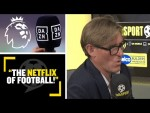 """""""THE NETFLIX OF FOOTBALL!""""📺⚽️ SJ says DAZN could see his 'Netflix of football' idea become reality"""