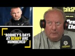 """""""ROONEY'S DAYS AT DERBY ARE NUMBERED!""""😱  Alan Brazil and Ray Parlour discuss Wayne Rooney at #DCFC"""