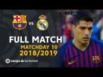 FC Barcelona vs Real Madrid (5-1) J10 2018/2019 - FULL MATCH